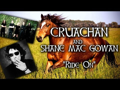 Cruachan and Shane MacGowan  Ride On