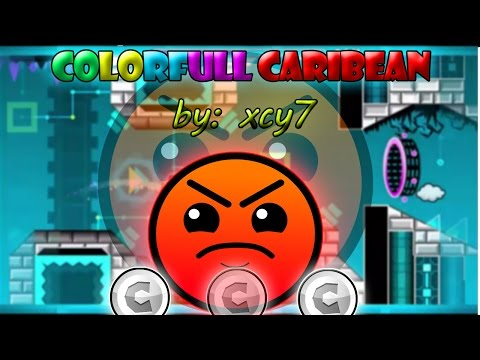 Geometry Dash 2.0- Colorful caribbean by:xcy7(Harder)