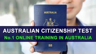 AUSTRALIAN CITIZENSHIP TEST 2018 - No.1 ONLINE TRAINING IN AUSTRALIA