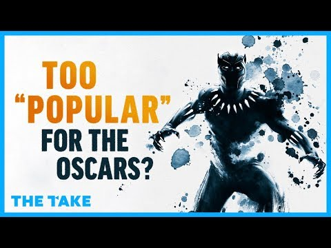 """Black Panther: Too """"Popular"""" For The Oscars?"""