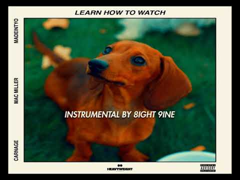 Dj Carnage - Learn How To Watch (ft Mac Miller & MadeinTYO) | INSTRUMENTAL BY 8IGHT 9INE |