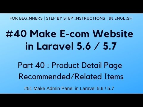 #40 Make E-com website in Laravel 5.6 | Product Detail Page | Recommended/Related Items