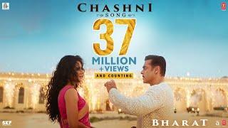 Chashni Song status download - Bharat | Salman Khan, Katrina Kaif
