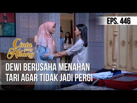 CINTA YANG HILANG - Dewi Berusaha Menahan Tari Agar Tidak Jadi Pergi [17 Maret 2019]