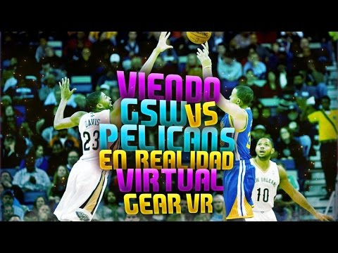 VIENDO LA NBA EN REALIDAD VIRTUAL!!!!! | Warriors v.s. Pelicans | NBA VR