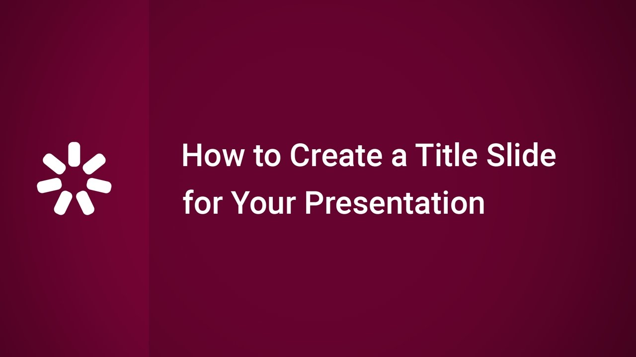 How to Create a Title Slide for Your Presentation