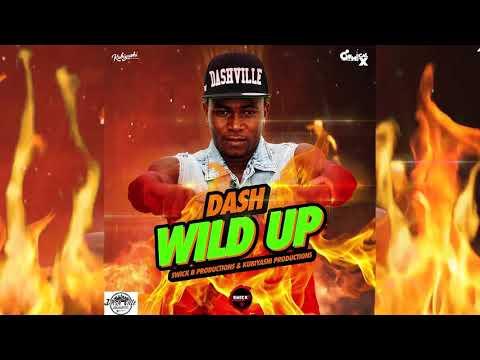 Dash - Wild Up ( Grenada Soca 2018)
