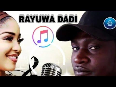 Download Rayuwa Da Dadi New Hausa Song By Saminu Algaita