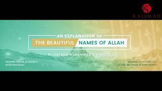 Explanation of Beautiful Names of Allah (Part 19) Al Kabeer Al Adheem by Muhammad Tim Humble
