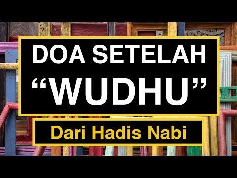 Doa Setelah Wudhu & Doa Sebelum Wudhu yang Benar Sesuai Sunnah
