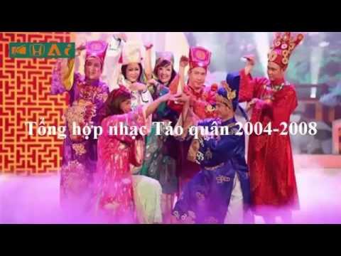 [HÀI] Tổng Hợp Nhạc Chế Táo Quân 2004 - 2008