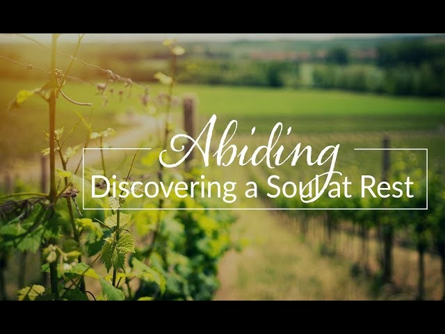 May 19th, 2019: Doug Baert - Abiding: Discovering a Soul at Rest