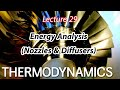Thermodynamics: Lecture 29 - Energy Analysis (Nozzles & Diffusers)
