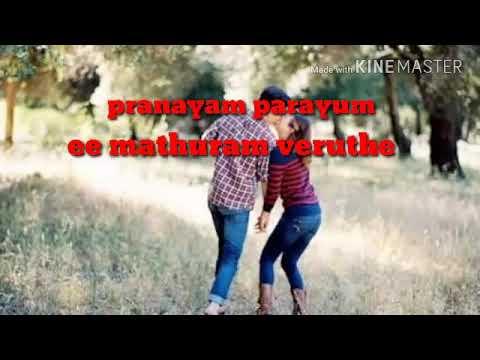 Pranayam Parayum Ee Madhuram Veruthe Karaoke