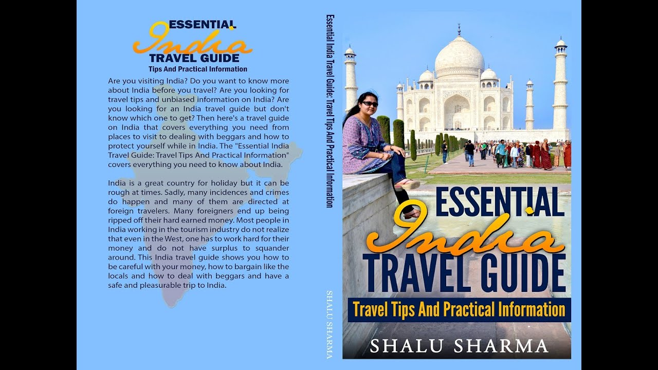 essential india travel guide travel tips and practical information