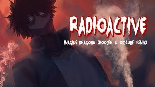 Nightcore Imagine Dragons - Radioactive (Hoober & Oddcube Remix)