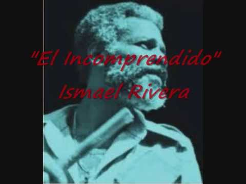 el incomprendido ismael rivera