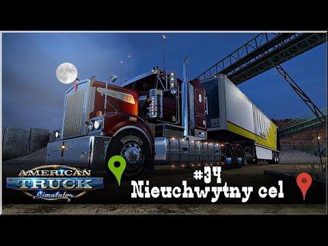 """American Truck Simulator - #34 """"Nieuchwytny cel"""""""