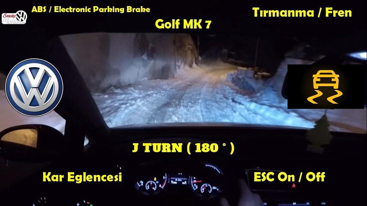 VW Golf 7 | Snow Fun | J Turn ( 180 ° ) | ESC Sport / ON | Karda Kayma  Keyfi | Tırmanma |