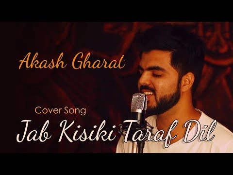 Old 90s Hindi | Jab Kisiki Taraf Dil | (Unplugged) Cover Song | Akash Gharat | Latest New Songs 2018