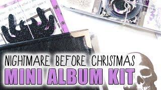 MINI ALBUM KIT // How To Make a Nightmare Before Christmas Mini Album