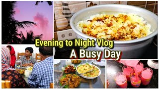 ഉമ്മയും ഉപ്പയും വന്നപ്പോൾ||Evening to Night vlog||A day in my life||A Busy day vlog||Dinner vlog