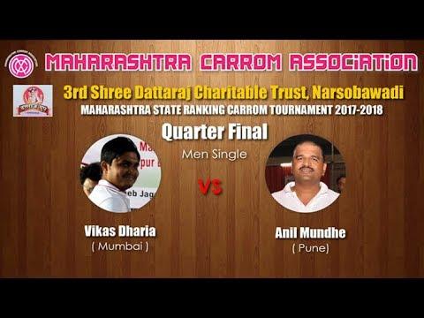 Quarter Final 3rd : Vikas Dharia (Mumbai) vs Anil Mundhe (Pune)