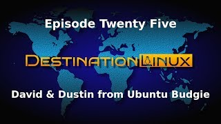 Destination Linux EP25 - David & Dustin from Ubuntu Budgie