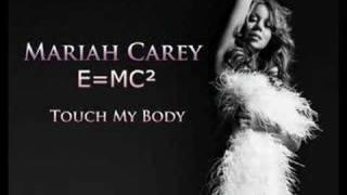 Touch My Body - E=MC² - Mariah Carey (HQ)