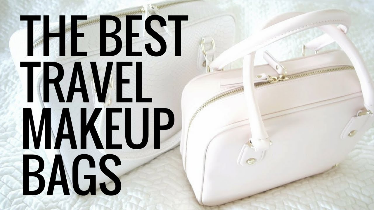 af9fa7125ea9 The Best Travel Makeup Bags To Stay Organized