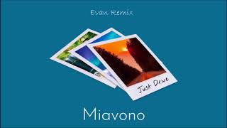 Miavono - Just Drive (Evan Remix)