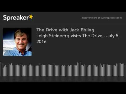 Leigh Steinberg visits The Drive - July 5, 2016