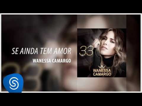 WANESSA BAIXAR MUSICA APAIXONADA DE VOCE CAMARGO POR