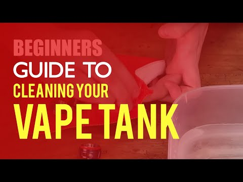 How To Deep Clean Your Vape Tank