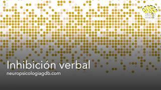 Sesión 7. Ejercicio 4: Inhibición verbal