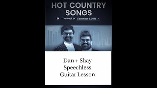 Dan + Shay - Speechless - Guitar Lesson - Chords - Solo