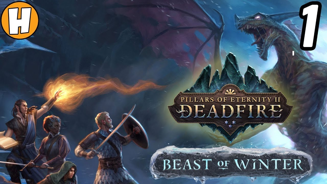 Pillars of Eternity 2: Deadfire - Beast of Winter Let's Play! #1 | Hammeh  Plays