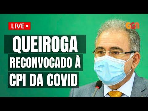 SEGUNDO DEPOIMENTO DE QUEIROGA À CPI DA COVID - AO VIVO - 08/06 - 9H