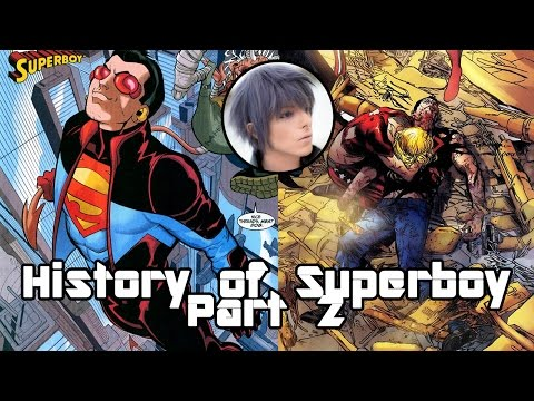 History of Superboy - Part 2 - Death and Rebirth