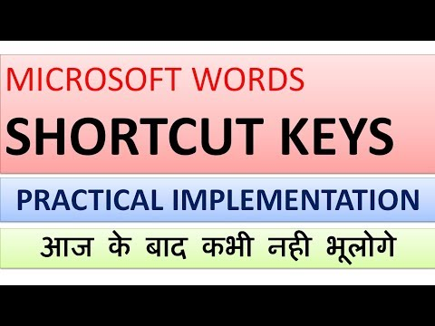 MICROSOFT WORDS SHORTCUT KEYS WITH PRACTICAL IMPLEMENTATION