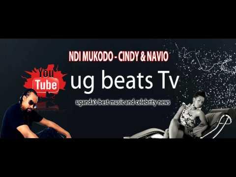 NDI MUKODO   CINDY & NAVIO NEW UGANDAN MUSIC 2015 @UGBETS TV
