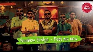 Feel Me Now by Sanjeev Thomas - Rainbow Bridge | Put Chutney Music