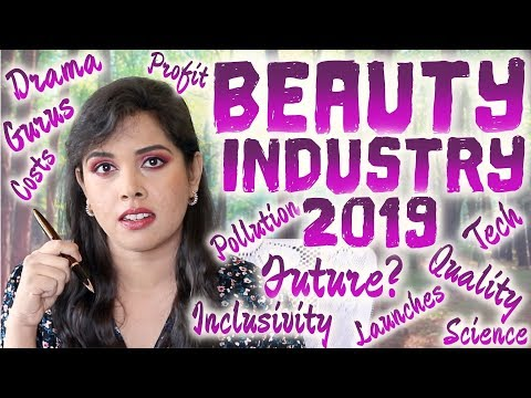 BEAUTY INDUSTRY ROUND-UP 2019: THE GOOD, THE BAD, AND THE FUTURE