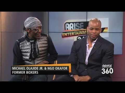 Arise Entertainment 360 With Veteran Boxers Michael Olajide & Ngo Okafor
