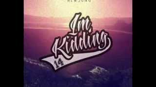 Im Kidding - Pandangan Esok (New Song) 2014 POP PUNK