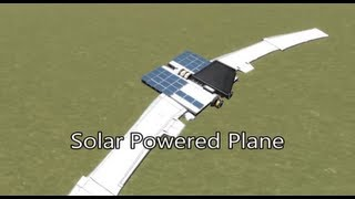 Solar Powered Aircraft in Kerbal Space Program 0.18