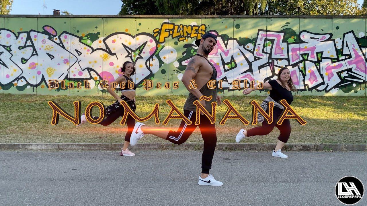 No Mañana - Black Eyed Peas & El Alfa by Lessier Herrera Zumba