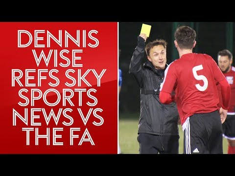 How hard is it to be a referee? Dennis Wise finds out! | Sky Sports News vs The FA