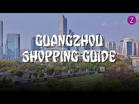Guangzhou Shopping Guide