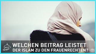 Welchen Beitrag leistet der Islam zu den Frauenrechten ? | Stimme des Kalifen